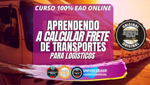 APRENDENDO A CALCULAR FRETE DE TRANSPORTES PARA LOGÍSTICOS